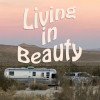 Living In Beauty